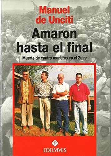 AMARON HASTA EL FINAL.