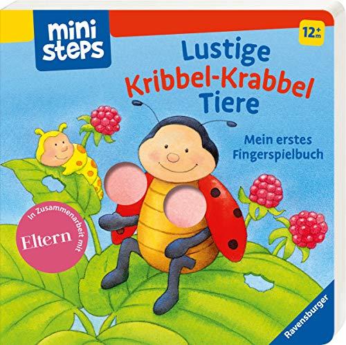 Preisvergleich Produktbild Lustige Kribbel-Krabbel Tiere: Mein erstes Fingerspielbuch. Ab 12 Monaten. (ministeps Bücher)