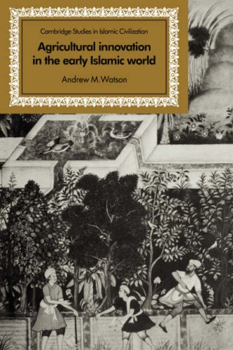 Agricultural Innovation in the Early Islamic World: The...
