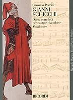 プッチーニ: オペラ「ジャンニ・スキッキ」/リコルディ社/ピアノ・ヴォーカル・スコア