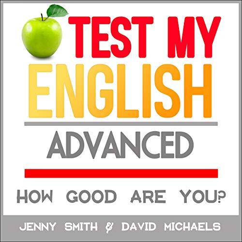 Couverture de Test My English: Advanced