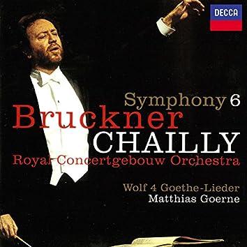 Bruckner: Symphony No. 6 / Wolf: Four Goethe Songs