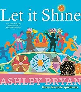 Let it Shine by [Ashley Bryan]