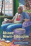 Akawe Niwii-Tibaajim...