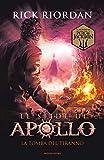 La tomba del tiranno. Le sfide di Apollo (Vol. 4)