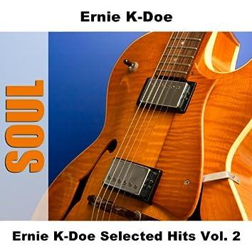 Ernie K-Doe Selected Hits Vol. 2