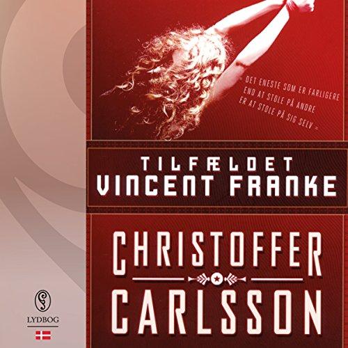 Tilfældet Vincent Franke (Danish Edition) audiobook cover art