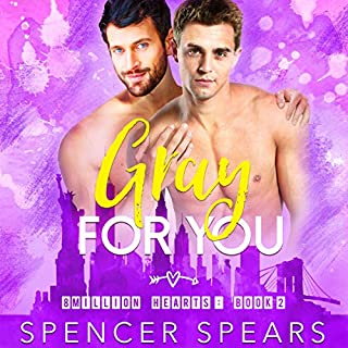 Gray For You     8 Million Hearts, Book 2              By:                                                                                                                                 Spencer Spears                               Narrated by:                                                                                                                                 Michael Fell                      Length: 17 hrs and 42 mins     Not rated yet     Overall 0.0