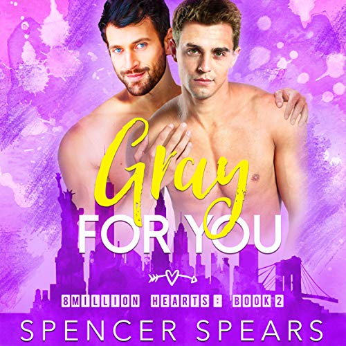 Gray For You Audiobook By Spencer Spears cover art