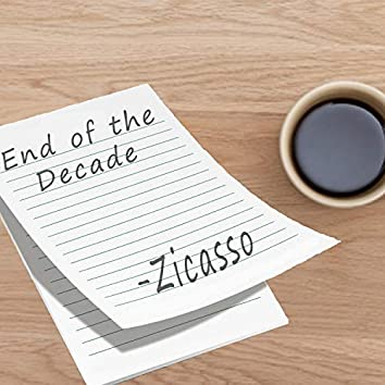 End of the Decade