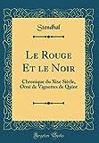 Le Rouge Et le Noir: Chronique du Xixe Siècle, Orné de Vignettes de Quint (Classic Reprint)