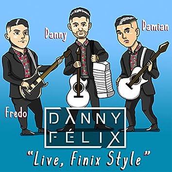 Live, Finix Style