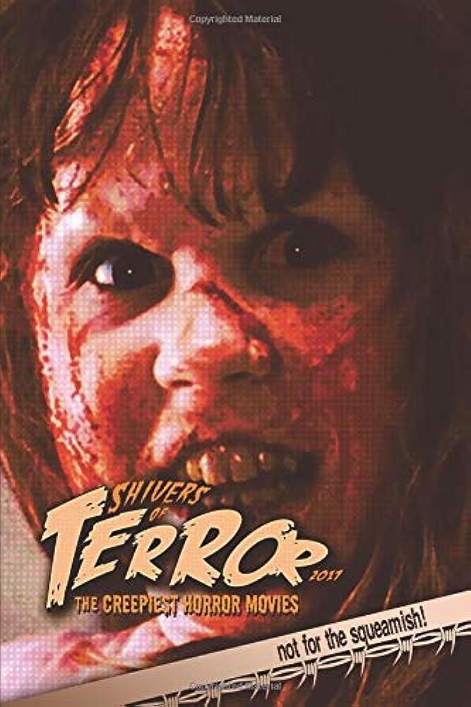 教えて沈黙アヒルShivers of Terror 2017: The Creepiest Horror Movies