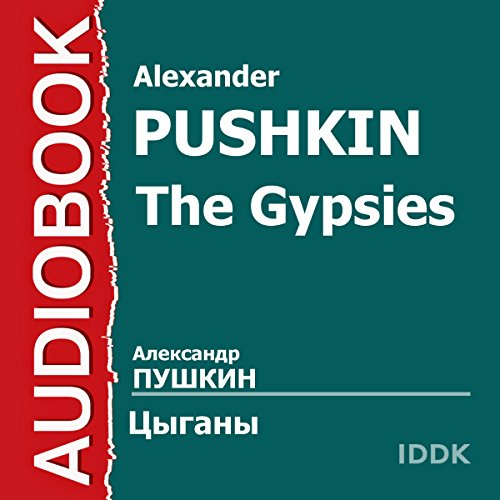 The Gypsies [Russian Edition] audiobook cover art