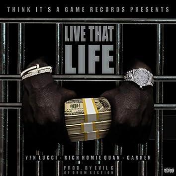 Live That Life (feat. Garren)