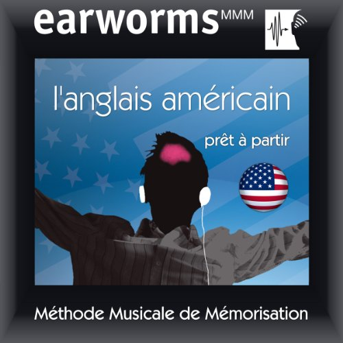 Earworms MMM - L'anglais américain audiobook cover art