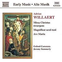 Willaert: Missa Christus Resurgens, Magnificat Sexti Toni, etc / Summerly, Oxford Camerata