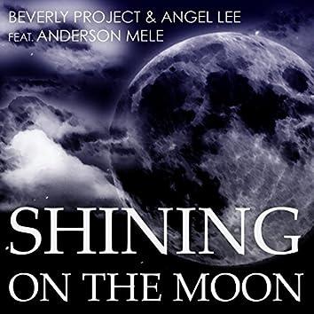 Shining on the Moon