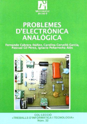 Problemes d'electrònica analògica.: 32 (Treballs d'informàtica i tecnologia)