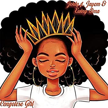 Congolese Girl (feat. JayEm & Ewing Sima)