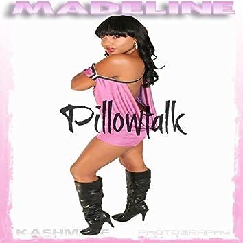 Pillowtalk