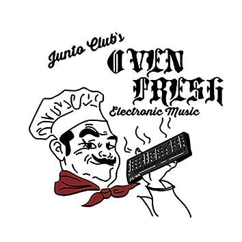 Oven Fresh Electronic Music