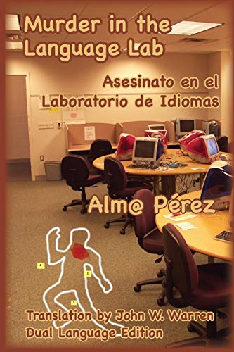 Murder in the Language Lab: Asesinato en el laboratorio de idiomas (English Edition)