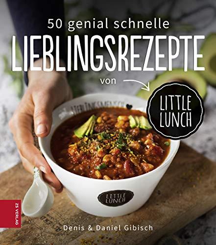 50 genial schnelle Lieblingsrezepte von Little Lunch