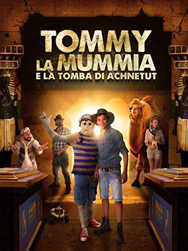 Tommy la mummia e la tomba di Achnetut