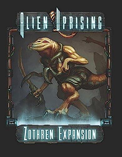Alien Uprising  Zothren Expansion by Mr. B Games