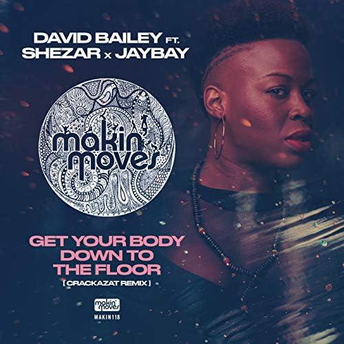 David Bailey feat. Shezar & Jaybay