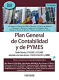 Plan General de Contabilidad y de PYMES: Reales Decretos 1514/2007 y 1515/2007 adaptados a los reales decretos 1159/2010, 602/2016 y 1/2021