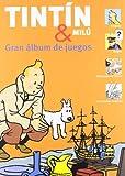 Tintin Y Milu - Gran Album De Juegos (Tintin (zephyrum))