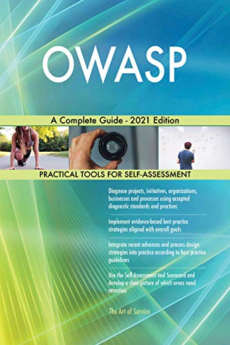 OWASP A Complete Guide - 2021 Edition by [Gerardus Blokdyk]