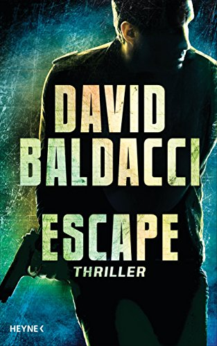 Escape: Thriller (John Puller 3)