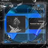 Touch The Dust (Extended Mix)