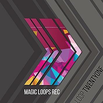 Loop Twentyone