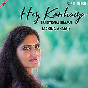 Hey Kanhaiya (Traditional Bhajan)