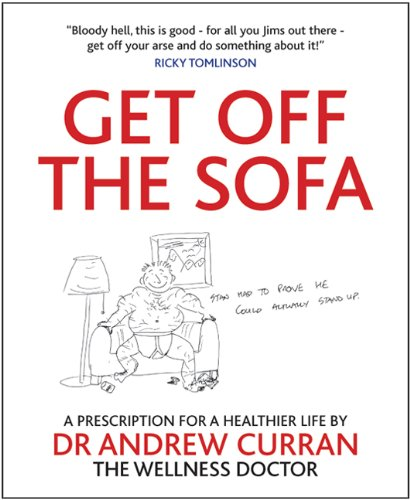 Get Off The Sofa: A prescription for healthier life (English Edition)