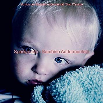 Spensierato - Bambino Addormentato