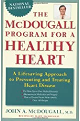 The Mcdougall Program For a Healthy Heart: A Life Saving Approach to Preventing And Treating Heart Disease Paperback