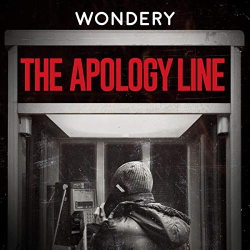 The Apology Line (Ad-free) Podcast By Wondery cover art