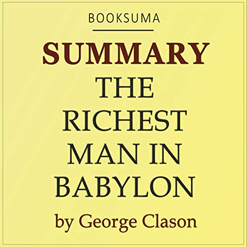 Summary of The Richest Man in Babylon by George Clason cover art