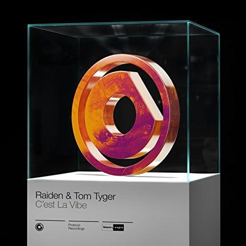 Raiden & Tom Tyger