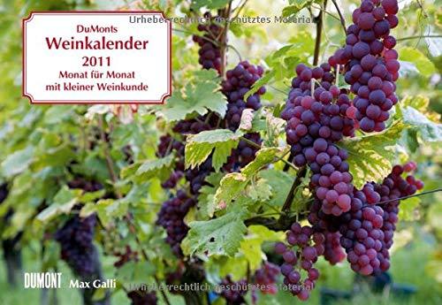 DuMonts Weinkalender 2011: Monat für Monat mit kleiner Weinkunde