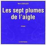 Les Sept Plumes de l'aigle (coffret 7 CD) - Livraphone - 01/02/2003