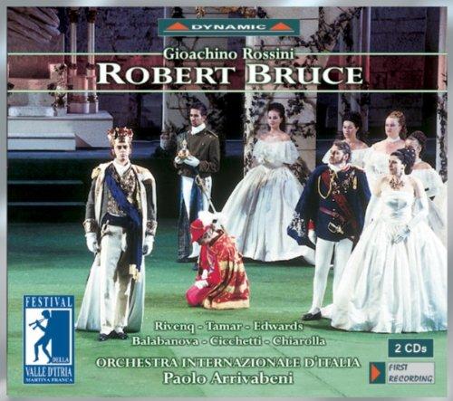 Robert Bruce: Act I Scene 10: Sire! Douglas le Noir, dont le chateau s'eleve sur l'autre bord du lac … (Morton, Edouard, Nelly, Arthur, Dickson, Scots)