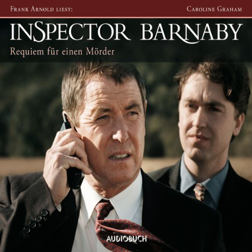 Requiem für einen Mörder     Inspector Barnaby 2              By:                                                                                                                                 Caroline Graham                               Narrated by:                                                                                                                                 Frank Arnold                      Length: 7 hrs and 31 mins     1 rating     Overall 5.0
