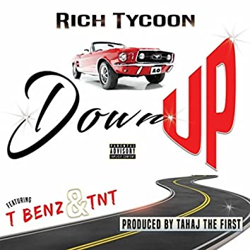 Down Up (feat. T Benz & TNT)
