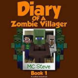 Infestation: Diary of a Minecraft Zombie Villager, Book 1